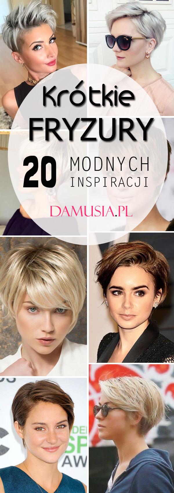 Krótkie Fryzury Top 20 Modnych Inspiracji Na Krótkie Włosy