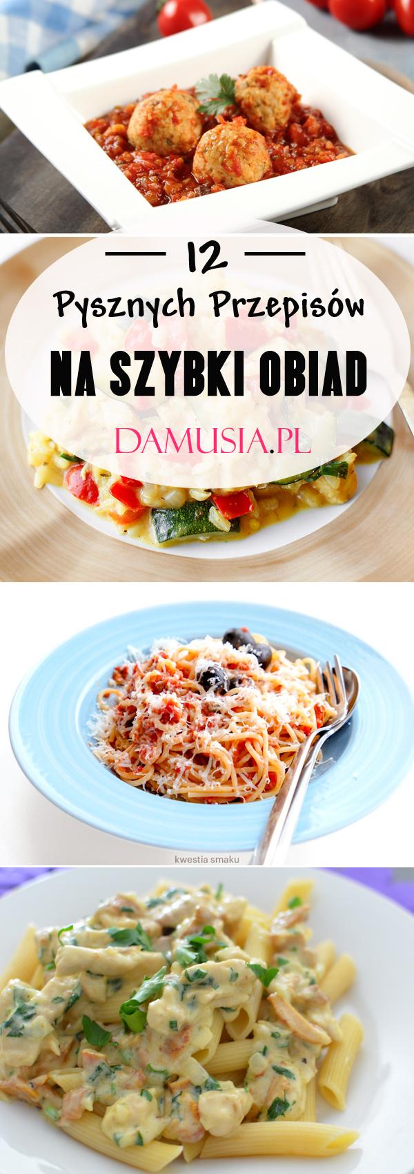 12 Pysznych Przepisow Na Szybki Obiad