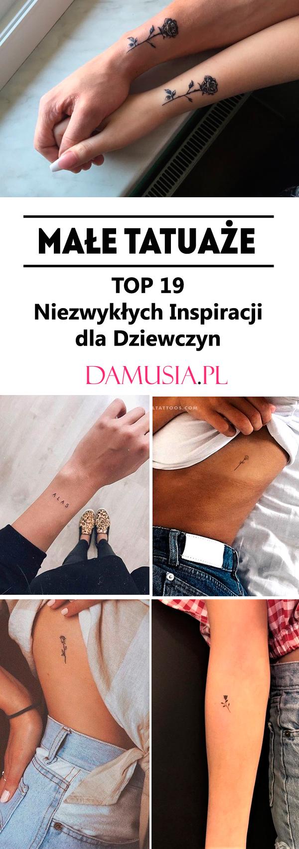 Małe Tatuaże Top 19 Niezwykłych Inspiracji Dla Dziewczyn