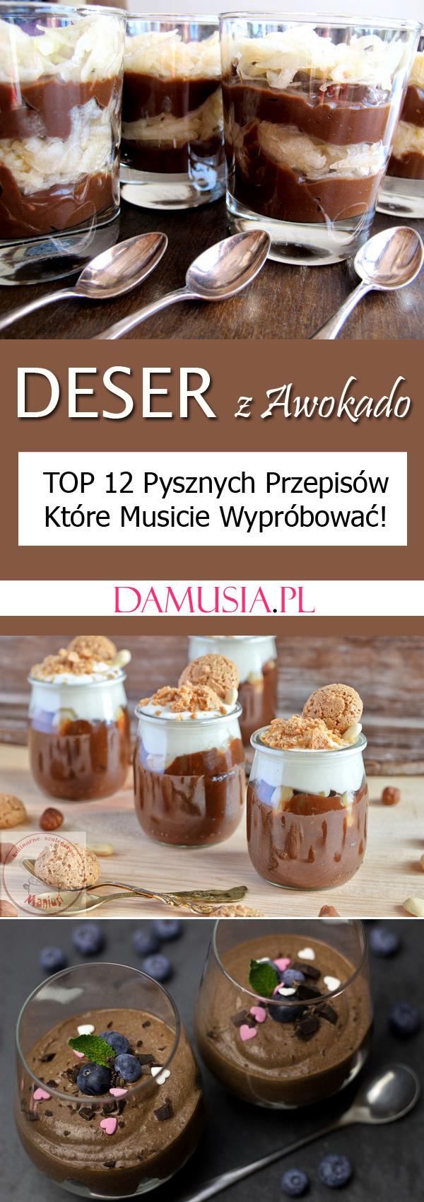 Deser Z Awokado Top 12 Przepisow Ktore Musicie Wyprobowac