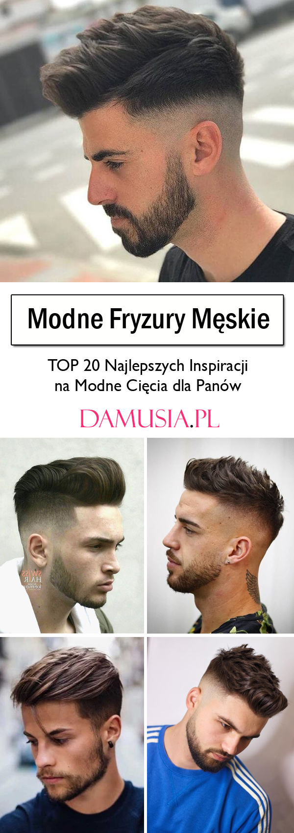Modne Fryzury Męskie Top 20 Najlepszych Inspiracji Na